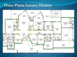 Floor Plans Luxury Homes