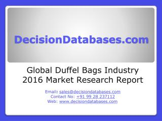 Global Duffel Bags Industry Key Manufacturers Analysis 2021