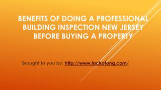 Benefits Of Doing A Professional Building Inspection New Jersey Before