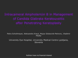 Intracameral Amphotericin B in Management of Candida Glabrata Keratouveitis  after Penetrating Keratoplasty