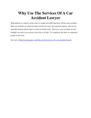Why Use The Services Of A Car Accident Lawyer