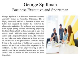 George Spillman - Business Executive and Sportsman