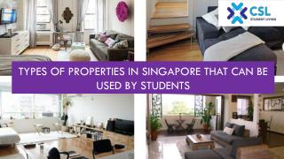 Types of Properties in Singapore that can be Used by Students