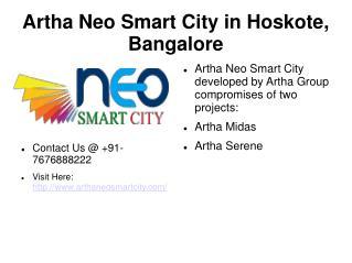 Artha Neo Smart City in Hoskote, Bangalore