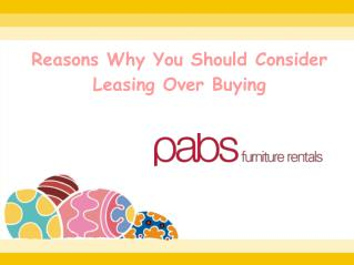 Reasons Why You Should Consider Leasing Over Buying