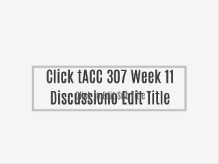 ACC 307 Week 11 Discussion