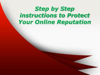Step by Step instructions to Protect Your Online Reputation