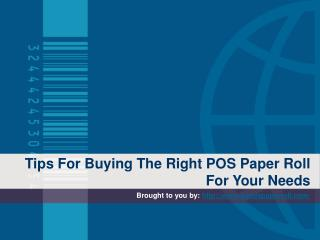 Tips For Buying The Right POS Paper Roll For Your Needs