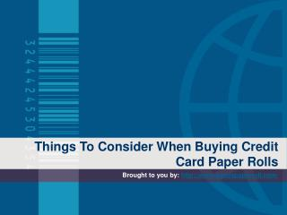 Things To Consider When Buying Credit Card Paper Rolls