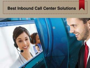 Best Inbound Call Center Solutions
