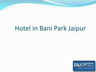 Hotel in Bani Park Jaipur
