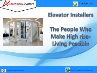 Elevator Installers�The People Who Make Highrise-Living Possible