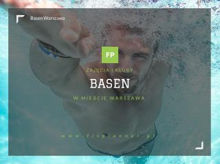 Basen Warszawa - FitPlanner.pl