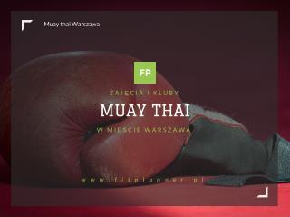 Muay Thai Warszawa - FitPlanner.pl