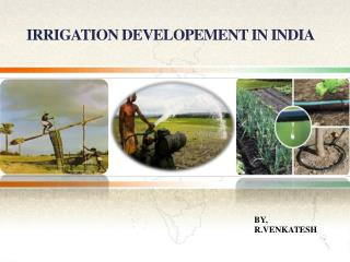 Irrigation Developement in India
