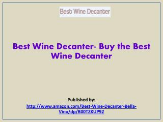 Buy the Best Wine Decanter