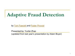 Adaptive Fraud Detection
