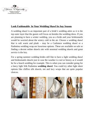 Look Fashionable  In Your Wedding Shawl In Any Season