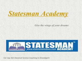 Statesman Academy - Csir Ugc Net Chemical Science Coaching In Chandigarh