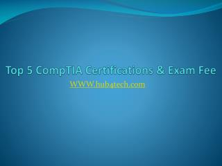 Top 5 comp tia certifications & exam fee - Hub4Tech.com
