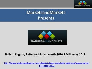 Patient Registry Software Market worth $610.8 Million by 2019
