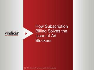 How Subscription Billing Solves the Issue of Ad Blockers