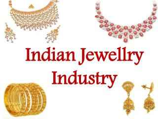 Gems and Jewellery Industry in India