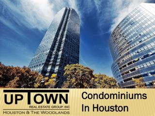 Condominiums in houston