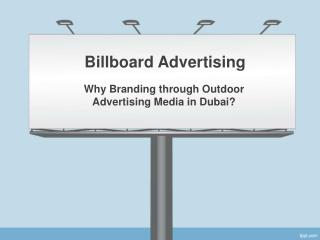 High Quality Billboards Advertising in Dubai - Call  971-44565362