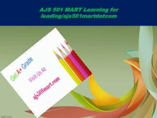 AJS 501 MART Learning for leading/ajs501martdotcom