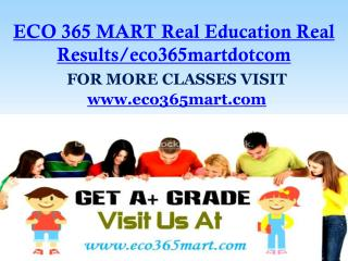 ECO 365 MART Real Education Real Results/eco365martdotcom