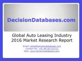 Global Auto Leasing Market 2016: Industry Trends and Analysis