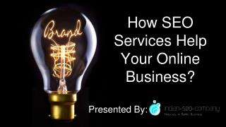 How SEO Services Help Your Online Business