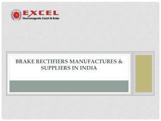Brake rectifiers India