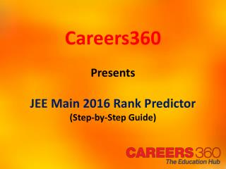 How to use JEE Main 2016 Rank Predictor?