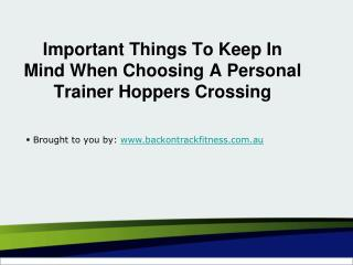 Important Things To Keep In Mind When Choosing A Personal Trainer Hopp