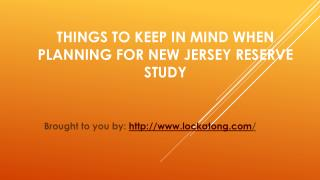 Things To Keep In Mind When Planning For New Jersey Reserve Study