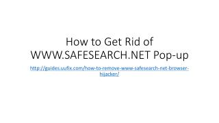 How to Get Rid of WWW.SAFESEARCH.NET Pop-up