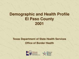 Demographic and Health Profile El Paso County 2001