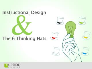 6 Thinking Hats & Instructional Design
