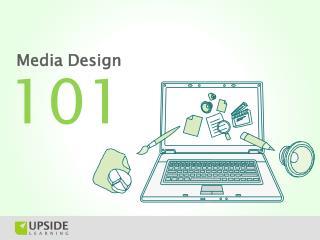 Media Design - 101