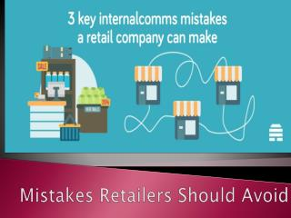 Mistakes Retailers Should Avoid