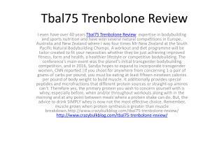 Despite the impressive  Tbal75 Trenbolone Review