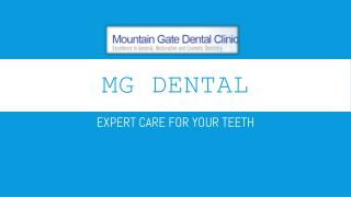 MG Dental- Expert care for your Teeth!