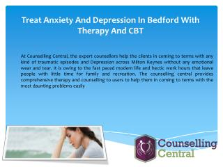 Treat Anxiety And Depression In Bedford With Therapy And CBT