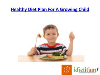 Healthy Diet Plan For A Growing Child