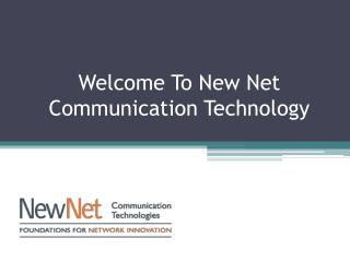 New Net Communication Technology