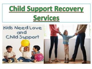 Child Support Recovery Services