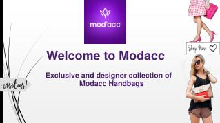 Modacc Handbags at ModaccOnline.com