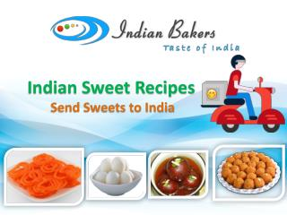 Indian Sweet Recipes- Send Sweets to India